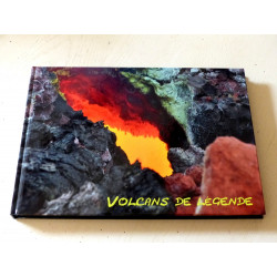 """Livre """"Les Volcans de Légende"""""""