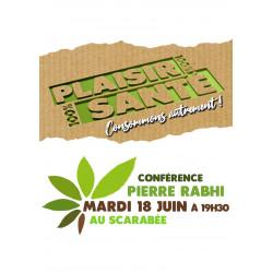 """Conférence """"100% Plaisir 100% Santé"""" de M.Pierre Rabhi"""